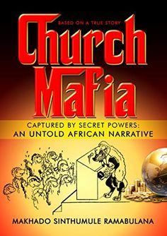 Church Mafia: Captured by Secret Powers : An Untold African Narrative Mafia, Spiritual Church, Secret Power, Godly Man, Kindle App, History Facts, Lessons Learned, Book Club Books, Thought Provoking