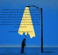 ( La notte) A. D'Avenia, Cose che nessuno sa, 2011, Mondadori