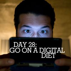 How to go on a digital diet.