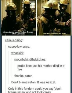 Dont blame satan! Only in spn is that ok
