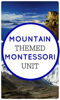 Montessori Unit on Mountains