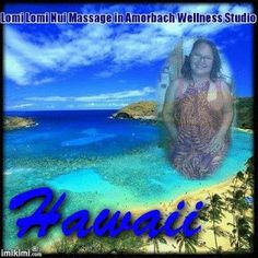 My Wellnessmassage Studio in Amorbach mit Affiliate and Network Marketing with all my Life . : Lomi Lomi Nui : Hawaian Wellness Massage in Amorba...