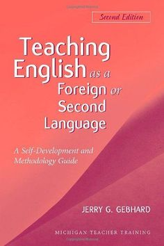 Teaching English as a Foreign or Second Language, Second Edition: A Teacher Self-Development and Methodology Guide (Michigan Teacher Training (Paperback)) Free English Lessons, Learn English For Free, English Speaking Skills, Learn English Grammar, Esl Lessons, English Language Learners, Language Lessons, English Lesson Plans, English Teaching Materials
