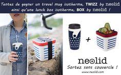 Tentez de gagner des mugs isotherme et des lunch box neolid