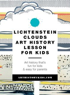 Lichtenstein Art Project for Kids History Lessons For Kids, Art Lessons Elementary, Roy Lichtenstein, High School Art, Middle School Art, Artist Project, Art Curriculum, Art Lesson Plans, Art Classroom