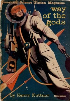 STANLEY PITT - Way of the Gods by Henry Kuttner - 1954 American Science Fiction Magazine #2