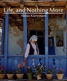 Life, and Nothing More (Abbas Kiarostami, 1992)