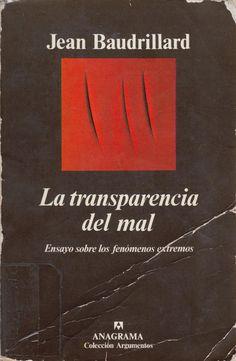 La transparencia del mal Baudrillard