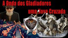 A Onda dos Gladiadores do Altar - uma Nova Cruzada