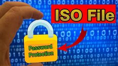 Learn to protect ISO file with Password