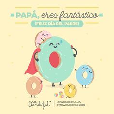 A todos los padres geniales, risueños, tiernos, un poco gruñones, a toooodos, todos ¡Feliz Día del Padre! #díadelpadre #mrwonderfulshop #felizdíadelpadre  Dad, you are a fantastic being! Happy Father's Day! All you great, generous, cheerful and tender fathers out there, and the ones who are a little bit grumpy, every single last one of you: Happy Father's Day!