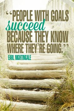 """Quotes and inspiration QUOTATION – Image : As the quote says – Description """"People with goals succeed because they know where they're going."""" – Earl Nightingale 17 Inspiring Quotes about Goals Sharing is love, sharing is everything Good Quotes, Life Quotes Love, Quotes To Live By, Me Quotes, Motivational Quotes, Inspiring Quotes, Random Quotes, Inspirational Quotes For Workplace, Diva Quotes"""
