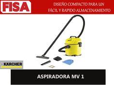 ASPIRADORA MV 1 -Diseño compacto para un rapido almacenamiento -FERRETERIA INDUSTRIAL -FISA S.A.S Carrera 25 # 17 - 64 Teléfono: 201 05 55 www.fisa.com.co/ Twitter:@FISA_Colombia Facebook: Ferreteria Industrial FISA Colombia
