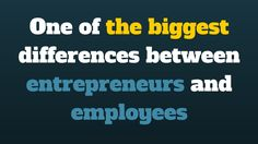 One of the biggest differences between #entrepreneurs and #employees... http://brandonline.michaelkidzinski.ws/one-of-the-biggest-differences-between-entrepreneurs-and-employees/
