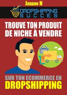 ebook: trouve ton produit de niche à vendre sur ton ecommerce en dropshipping Digital Marketing Strategy, Email Marketing, Drop Shipping Business, France, Videos, Ecommerce, Poster, Things To Sell, Diy