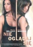 plakat do filmu Nie oglądaj się (2009)