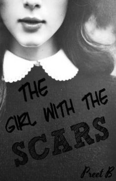 "Read ""The Girl With the Scars Meets the Bad Boy - My Protector"" #wattpad #romance"