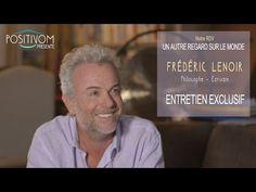 UN AUTRE REGARD SUR LE MONDE avec FRÉDÉRIC LENOIR - YouTube