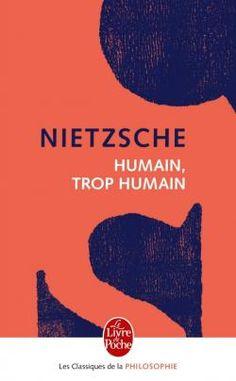 Humain, trop humain Friedrich Nietzsche, Robert L Stevenson, Lus, Book Cover Design, Ebook Pdf, Free Ebooks, Good Books, Reading, France 1