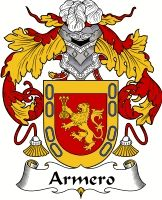 Armero Family Crest Coat of Arms #apparel #gifts #glassware #embroideries #prints #history #gift #scrolls #mugs #steins #flags #family #reunion #wine #glasses #genealogy #code of arms #shield #mousepads #shirts #t-shirts #jpeg