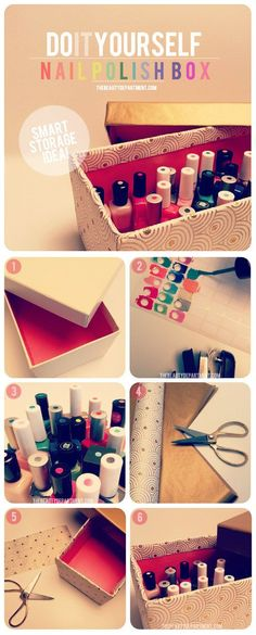 The smart way to store your nail polish:   33 Easy Nail Hacks For A Flawless DIY Manicure