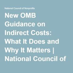 New OMB Guidance on Indirect Costs: What It Does and Why It Matters | National Council of Nonprofits