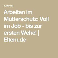 Arbeiten im Mutterschutz: Voll im Job - bis zur ersten Wehe! | Eltern.de