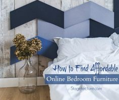 How to findAffordable online bedroom furniture. Tips to make your shopping easier. #design #decor #home