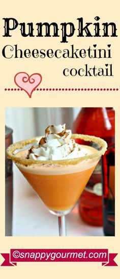 Pumpkin Cheesecaketini Cocktail, an easy pumpkin martini recipe perfect for… Drinks Alcohol Recipes, Yummy Drinks, Cocktail Recipes, Yummy Food, Drink Recipes, Pumpkin Recipes, Fall Recipes, Holiday Recipes, Fall Drinks