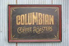 "Columbian Coffee Hand Painted Sign |  Coffee lovers will appreciate this hand-painted wood sign saying ""Columbian Coffee Roasters"".  You'll love the impact it makes on your business, restaurant or home wall.  Our wood signs are created to give an antique look to any decor and are hand-painted in MN.  No mass productions here - you'll get a turn of the century appeal.  Buy it on Ebay. 25.75 inches x 35.75 inches"
