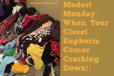 Modest Monday: When Your Closet Euphoria Comes Crashing Down - Raising Soldiers 4 Christ