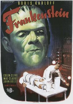 Frankenstein. This classics movie is a must see for knowing the development of film culture