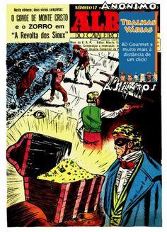 Album do Cavaleiro Andante 17: O Conde de Monte Cristo (1955)   Titulo: Album do Cavaleiro Andante 17: O Conde de Monte Cristo (1955) Formato(s): CBR Idioma(s): PT-PT Scans: Anonimo Restauro: ASantos Num. Paginas: 38 Resolucao (media): 1297 x 1768 Tamanho: 45.37MBDownloadAgradecimentos: Obrigado ao/a Anonimo pelo trabalho de digitalizacao e tambem ao/a ASantos pelo restauro!  ALBUM do Cavaleiro Anadante N.017 Outubro de 1955 - O Conde de Monte Cristo - ZORRO: A revolta dos Sioux  Gostaste…