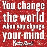 Image result for kinky boots broadway quotes