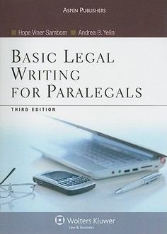 Focused exclusively on legal writing material relevant to paralegals, Basic Legal Writing for Paralegals provides: An overview of the legal system that contextualizes the different types of writing covered in the text Step-by-step instruction on the writing process, leading students through each stage of legal writing, from prewriting strategies to revising