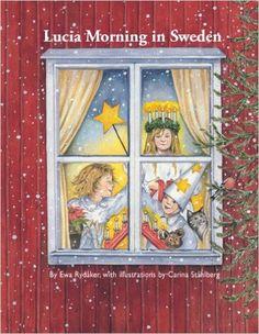 Lucia Morning in Sweden: Ewa Rydaker, Carina Stahlberg: 9781935666653: Amazon.com: Books