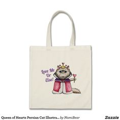 """Queen of Hearts Persian Cat Illustration Tote Bag. This is a watercolor illustration of a Persian cat wearing a royal attire of a queen holding a heart shaped scepter. The cat is saying """"Love Me Or Else"""". Humorous design especially appropriate for Valentine's Day!"""