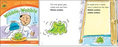 Wibble-Wobble—by Joy Cowley Series: Joy Cowley Early Birds GR Level: G Genre: Narrative, Fiction