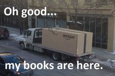 Oh good... my books are here! lol