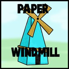 How to Make Paper Windmills with Paper Modeling Craft Instructions for Kids