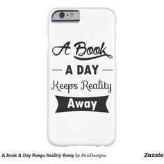 A Book A Day Keeps Reality Away Barely There iPhone 6 Case ($38) ❤ liked on Polyvore featuring accessories and tech accessories