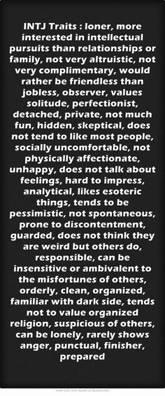 INTJ Traits Some are accurate, while some aren't.