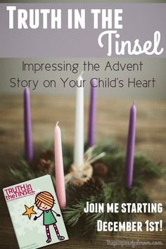 Truth in the Tinsel - Impress the Advent story on your child's heart through Scripture verses, devotions crafts and Bible-themed tree ornaments! Join me starting December 1st!  Head over and grab your copy now and get 20% off with my exclusive code!