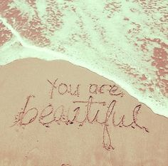 """""""You are beautiful. Anyone who tells you otherwise is simply lying. You are beautiful. Quotes To Live By, Me Quotes, Crazy Quotes, Quotable Quotes, Paradis Tropical, Thing 1, You're Beautiful, Beautiful Things, Beautiful Pictures"""