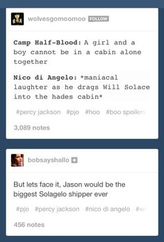 """Jason would be the biggest shipper and Percy would stare a Will with jealosy """"What does Solace have that I don't?"""""""