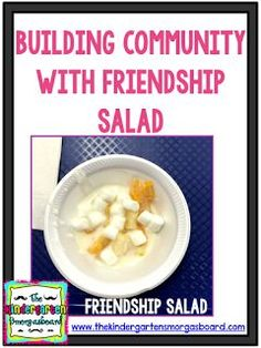 Building community is the #1 priority at the beginning of the school year.  Friendship salad can help you do that.  Click to get your free recipe for friendship salad!