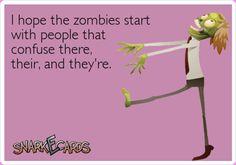 Zombies...