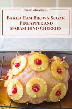 Holiday Baked Ham with Brown Sugar, Pineapple Slices and Maraschino Cherries is a perfect Thanksgiving or Christmas dinner