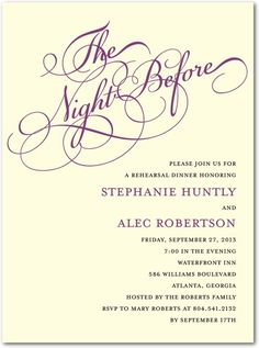 I would have never thought of a Rehearsal Dinner invitation, but this is just too clever not to do