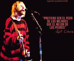 Spanish Quotes Nirvana Frases, Kurt Cobain Frases, Rock Quotes, Crush Quotes, Spanish Phrases, Spanish Quotes, Beatles Songs, The Beatles, Guns N Roses